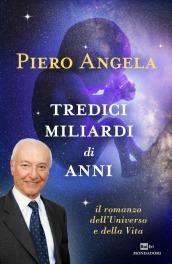 La copertina del nuovo libro di Piero Angela che sarà presentato stasera al Lingotto di Torino