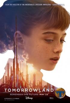 La locandina dell'ultimo film Disney: Tomorrowland - Il mondo di domani.