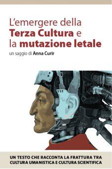 """Anna Curir, """"L'emergere della Terza Cultura e la mutazione letale"""", il Sirente 2016."""