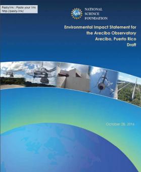 Il documento prodotto a ottobre 2016 dalla NSF sull'impatto ambientale e i costi della dismissione ddel radiotelescopio di Arecibo.