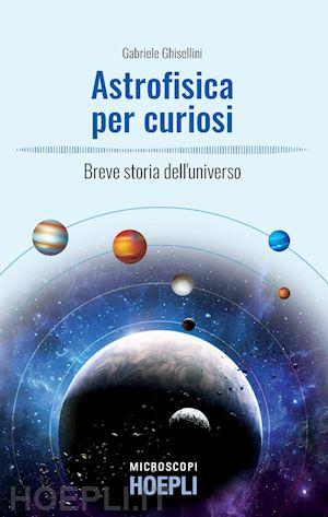 Il piacere di ragionare con Gabriele Ghisellini